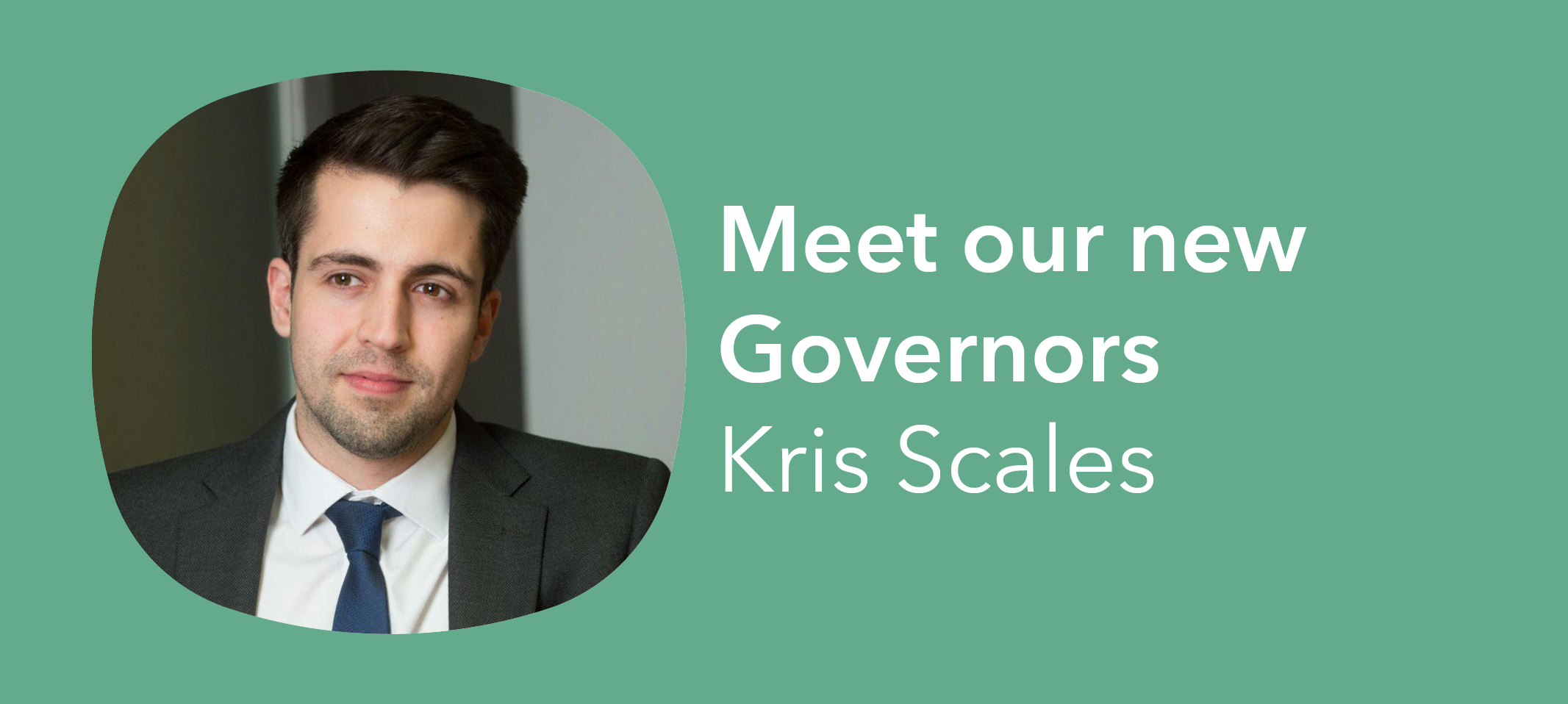 Meet our Governors- Kris Scales